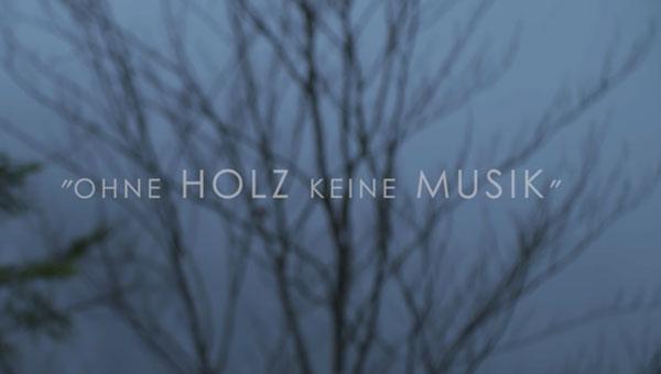Foto Filmausschnitt Ohne Holz keine Musik